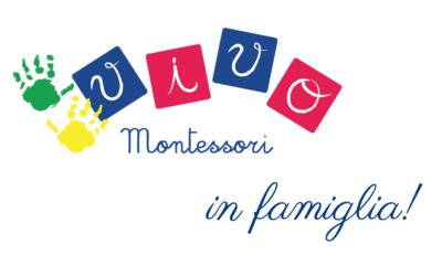 Vivo Montessori in famiglia! il nuovo progetto di Vivo Montessori